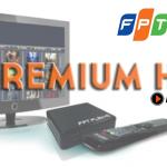 Bảng giá gói cước truyền hình FPT Premium